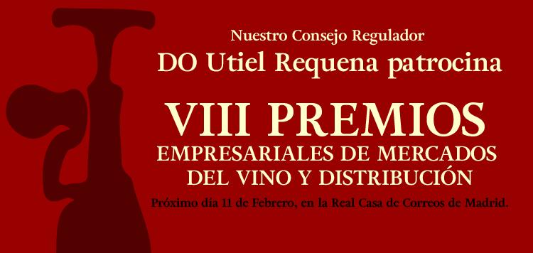 El Consejo Regulador de la D.O. Utiel-Requena colabora en los VIII Premios Empresariales Mercados del Vino FUENTE: utielrequena.org