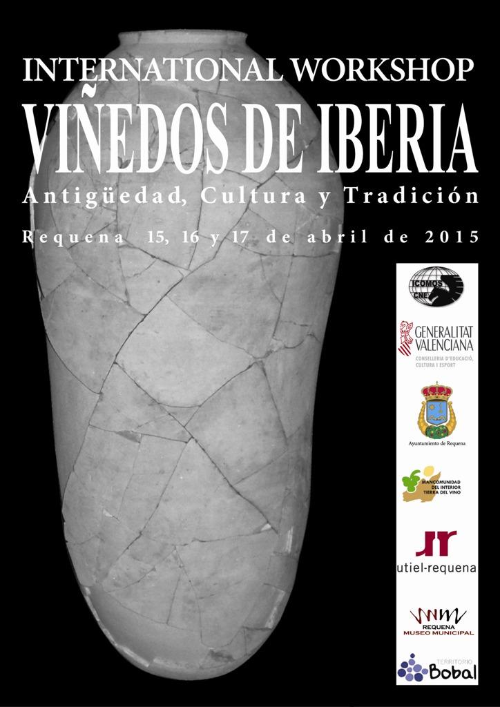 """Cartel del International Workshop """"Viñedos de Iberia"""" Antigüedad, Cultura y Tradición FUENTE: utielrequena.org"""